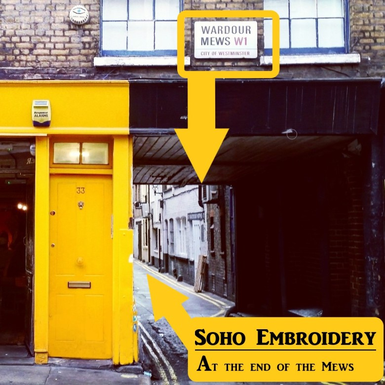 Soho Embroidery Location - Wardour Mews - through the arch next to 'The Breakfast Club'